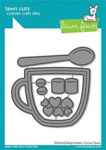Lawn Fawn custom craft dies stitched mug frame