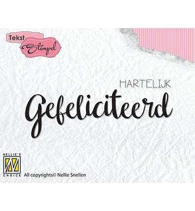 Nellie's Choice Dutch Texts stamp Hartelijk Gefeliciteerd