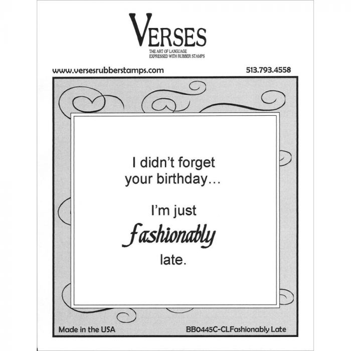 Verses Cling Mounted Rubber Stamp Fashionably Late
